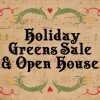 Holiday Greens Sale & Open House – Pre-order today!