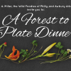 """""""Forest-to-Plate"""" Dinner"""