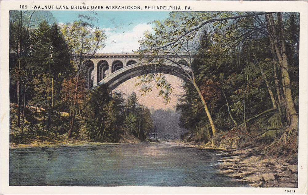 Postcard, Walnut Lane Bridge over the Wissahickon, circa 1900.