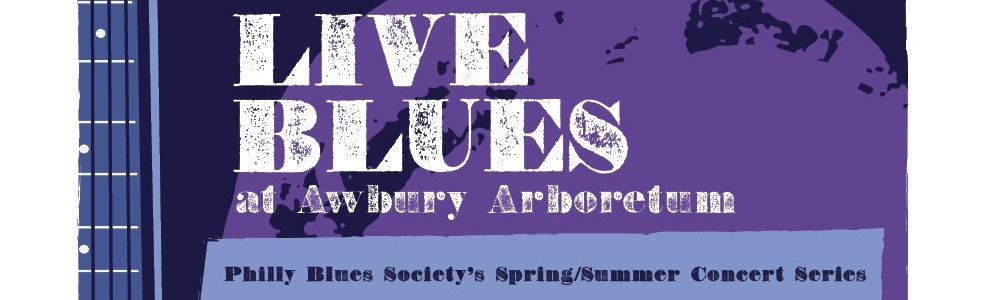 Blues Concert Series, w/ the Philadelphia Blues Society